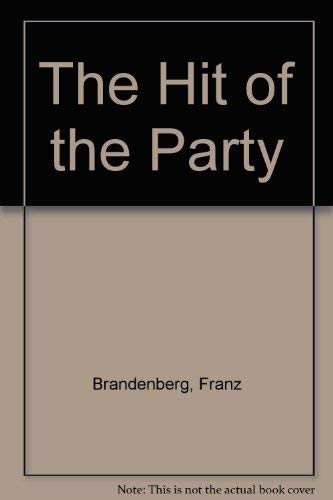 9780688042417: The Hit of the Party