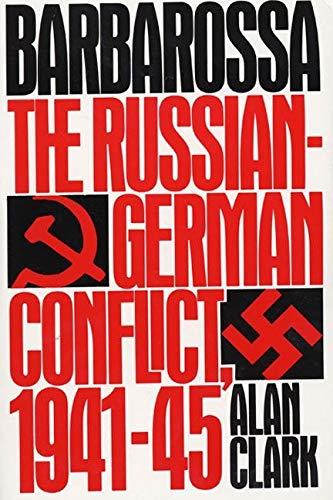 9780688042684: Barbarossa: The Russian-German Conflict, 1941-45