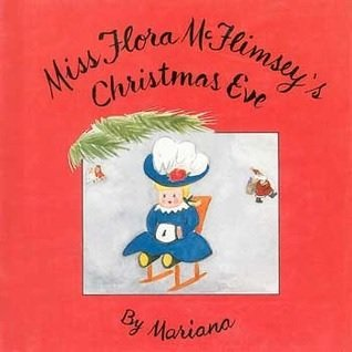 Miss Flora McFlimsey's Christmas Eve: Mariana, Caroline Walton