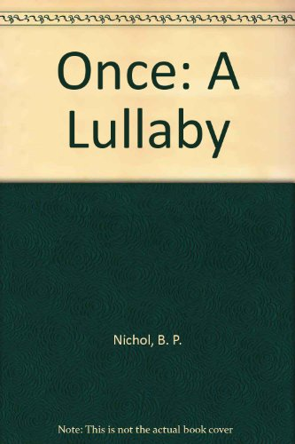9780688042868: Once: A Lullaby