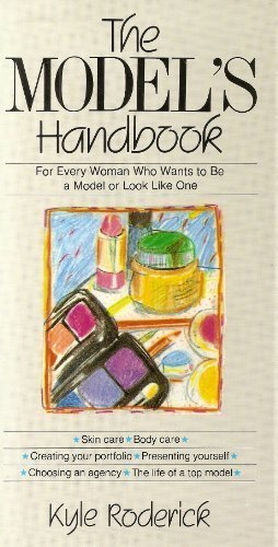 9780688042974: The model's handbook: For every woman who wants to be a model or look like one