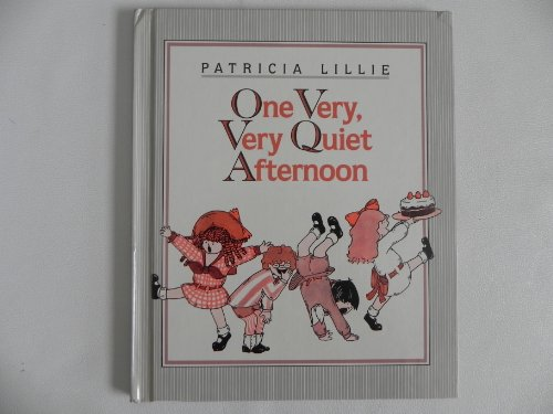 9780688043223: One Very, Very Quiet Afternoon