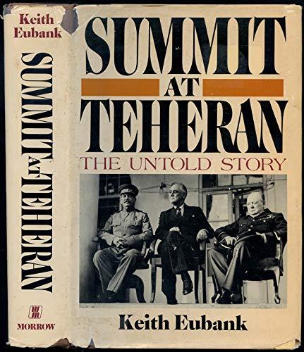 Summit at Teheran: Eubank, Keith