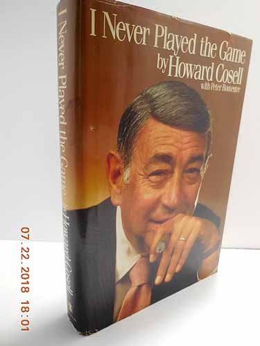 I Never Played the Game: Cosell, Howard with Pryer Bonventre