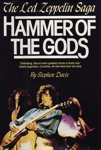 9780688045074: Hammer of the Gods: The Led Zeppelin Saga