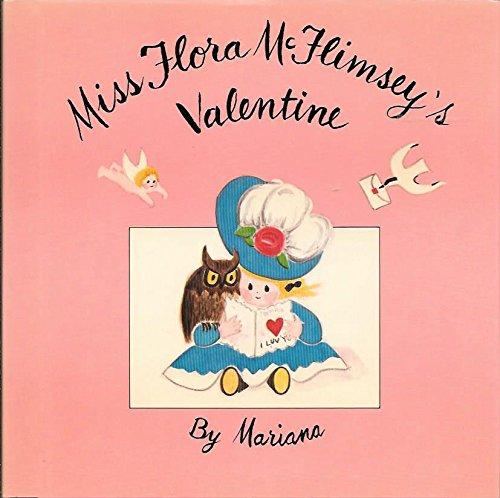 Miss Flora McFlimsey's Valentine (Flora Mcflimsey Books): Mariana, Howe, Caroline
