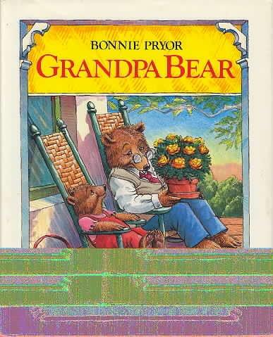 9780688045517: Grandpa Bear