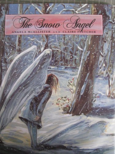 9780688045692: The Snow Angel