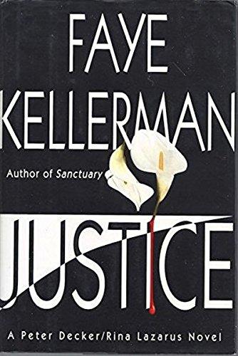 9780688046132: Justice: A Peter Decker/Rina Lazarus Novel (Peter Decker & Rina Lazarus Novels)