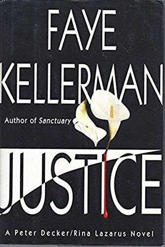 9780688046132: Justice: A Peter Decker/Rina Lazarus Novel (Peter Decker & Rina Lazarus Novels)
