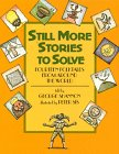 9780688046194: Still More Stories to Solve: Fourteen Folktales from Around the World