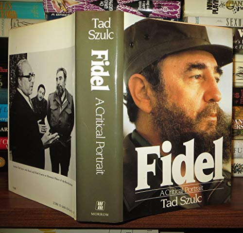 9780688046453: Fidel: A Critical Portrait