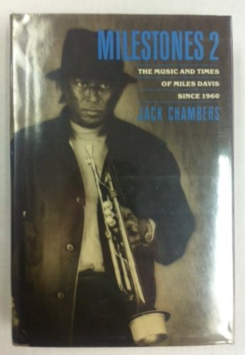 9780688046460: Milestones 2: The Music and Times of Miles Davis Since 1960