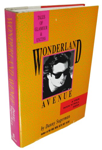 9780688046569: Wonderland Avenue: Tales of Glamour and Excess
