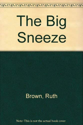 9780688046668: The Big Sneeze