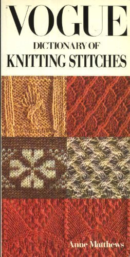 9780688046880: The Vogue Dictionary of Knitting Stitches