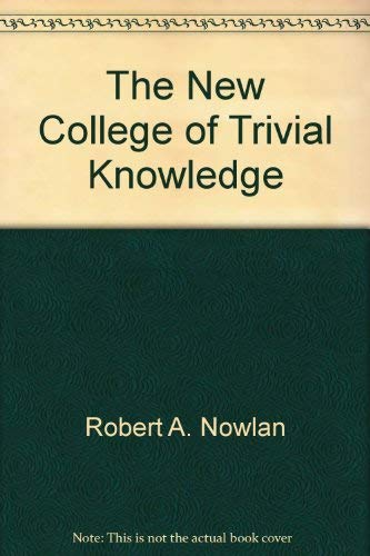 9780688047061: The new college of trivial knowledge