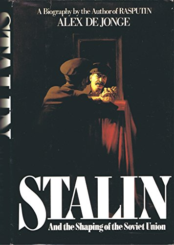 9780688047306: Stalin: And the Shaping of the Soviet Union