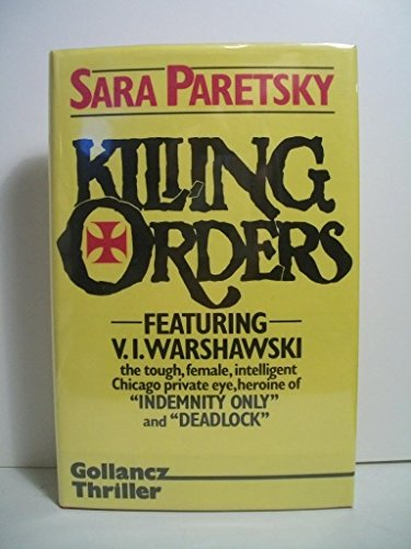 Killing Orders: Paretsky, Sara
