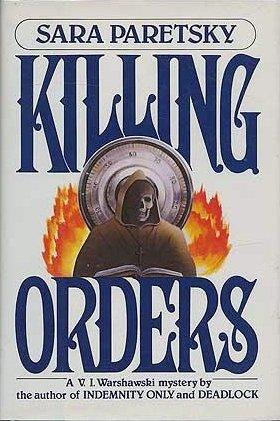 Killing Orders: Paretsky, Sara
