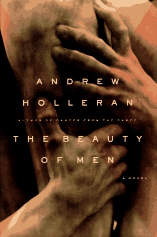 9780688048570: The Beauty of Men: A Novel