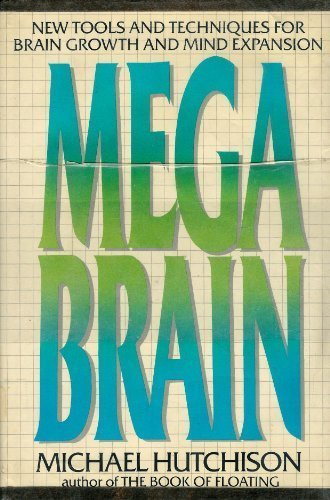 9780688048808: Megabrain: New Tools and Techniques for Brain Growth and Mind Expansion