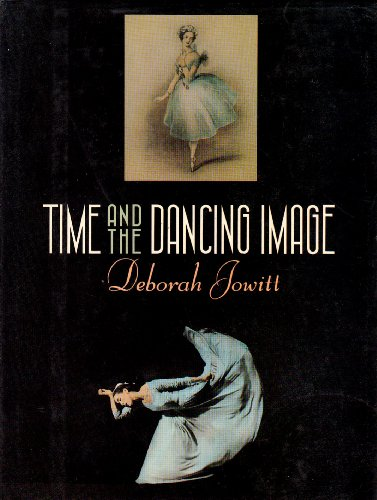 9780688049102: Time and the Dancing Image