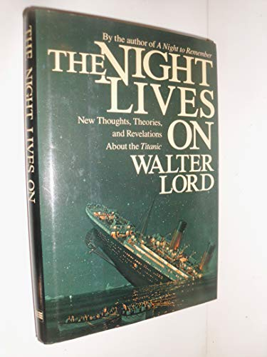 9780688049393: THE NIGHT LIVES ON: New Thoughts, Theories, and Revelations About the
