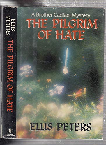 9780688049645: The Pilgrim of Hate: The Tenth Chronicle of Brother Cadfael