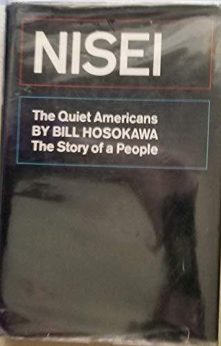 9780688050139: Nisei: The Quiet Americans