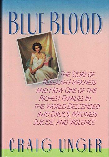 Blue Blood: Unger, Craig