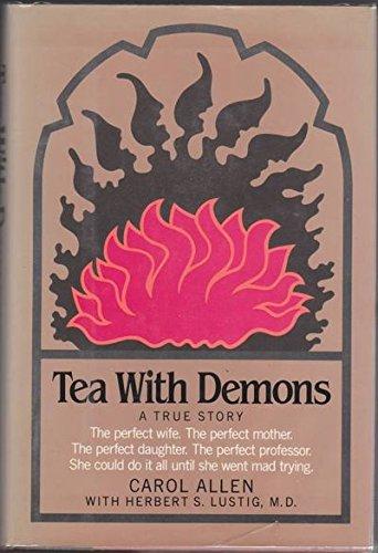 Tea With Demons: Allen, Carol