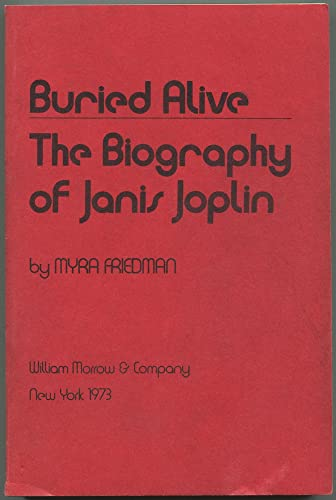 9780688051600: Buried Alive: The Biography of Janis Joplin