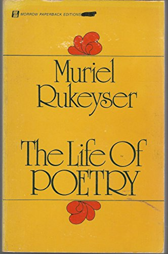 9780688052386: The life of poetry