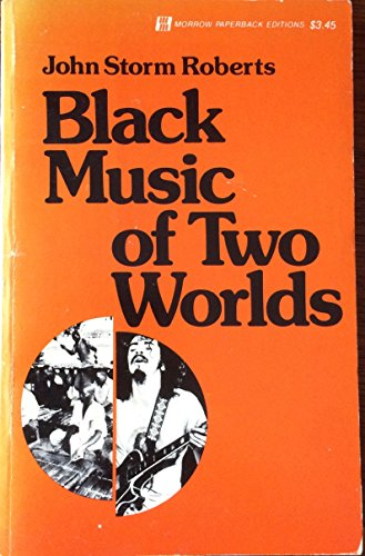 9780688052782: Black Music of Two Worlds