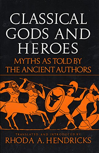 9780688052799: Classical Gods and Heroes