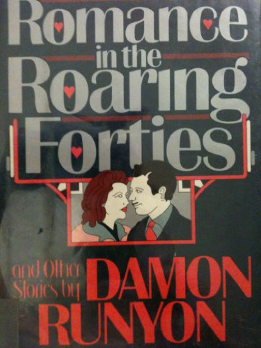 9780688054212: Romance in the Roaring Forties: And Other Stories