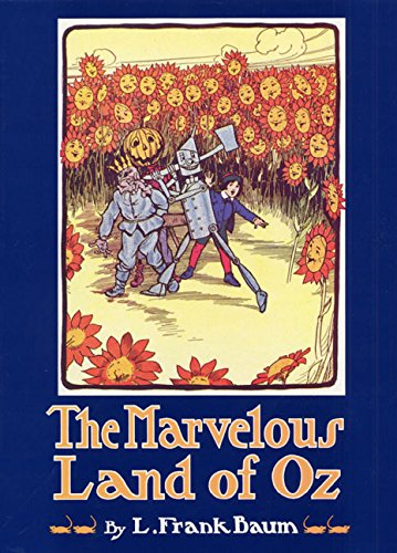 9780688054397: The Marvelous Land of Oz: Being an Account of the Further Adventures of the Scarecrow and Tin Woodman