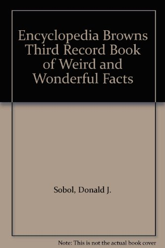 9780688057060: Encyclopedia Browns Third Record Book of Weird and Wonderful Facts