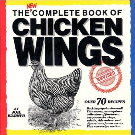 9780688057138: The Complete Book of Chicken Wings