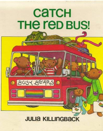 9780688057831: Catch the red bus