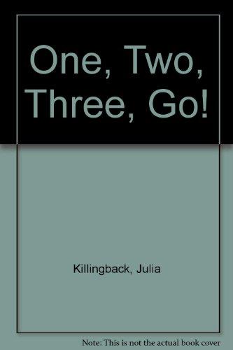 One, Two, Three, Go!: Killingback, Julia