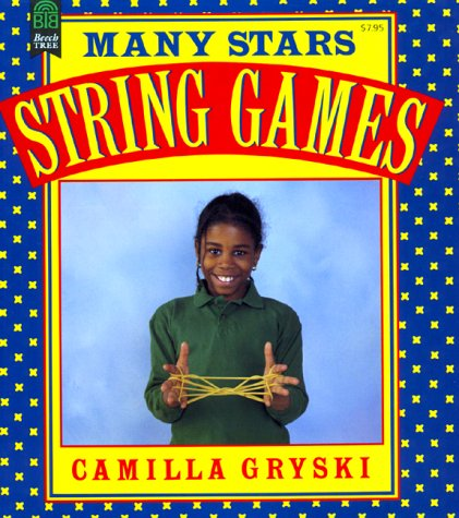 9780688057923: Many Stars and More String Games