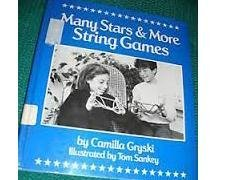 9780688057930: Many Stars and More String Games