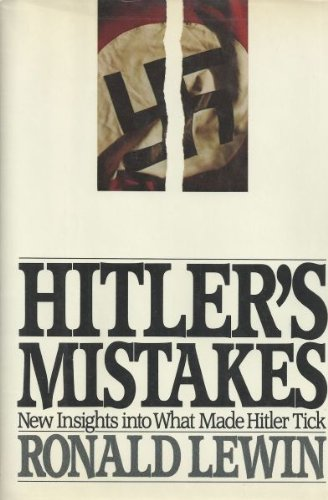 9780688058210: Hitler's Mistakes