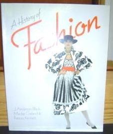 9780688058357: A History of Fashion