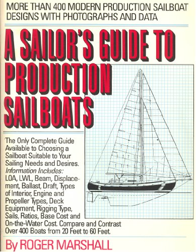 9780688058425: A sailor's guide to production sailboats