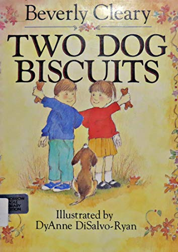 Two Dog Biscuits: Cleary, Beverly