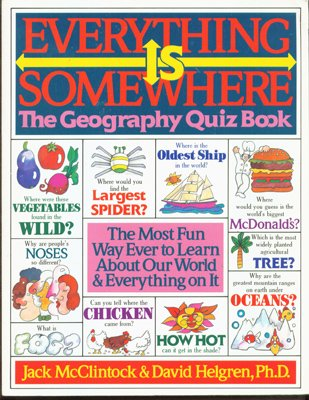9780688058739: Everything Is Somewhere: The Geography Quiz Book