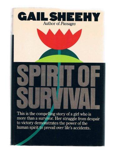 SPIRIT OF SURVIVAL: Sheehy, Gail